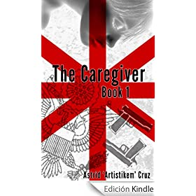 The Caregiver (Book 1 of The Caregiver Series)