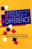 Justice and the Politics of Difference