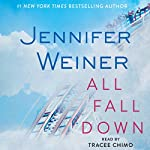 All Fall Down | Jennifer Weiner