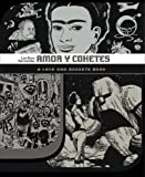 Gilbert Hernandez Love and Rockets: Amor Y Cohetes v. 7