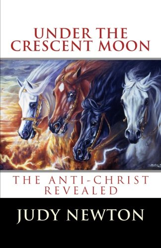 under-the-crescent-moon-the-anti-christ-revealed