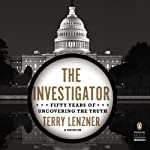 The Investigator: Fifty Years of Uncovering the Truth | Terry Lenzner