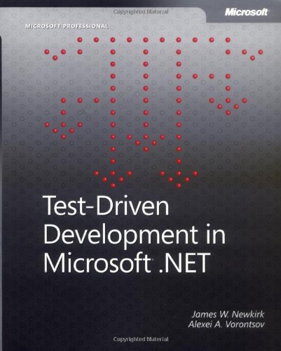 Test Driven Development in Microsoft NET Microsoft Professional