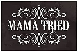 Amazon.com: Mama Tried Retro Country Music Poster 12x18: Posters