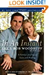 In an Instant: A Family's Journey of...