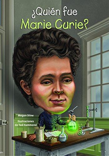 ¿Quién fue Marie Curie? (Spanish Edition) (Quien Fue? / Who Was?)