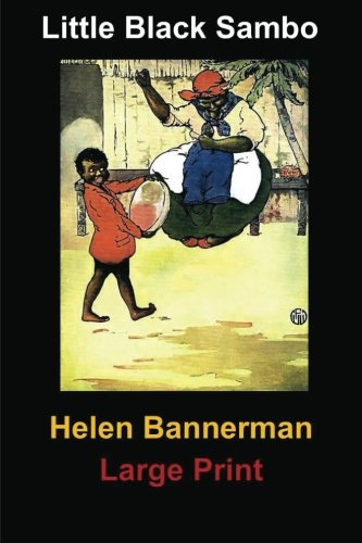 Little Black Sambo: (Helen Bannerman Masterpiece Collection)