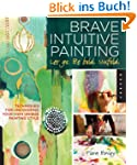 Brave Intuitive Painting-Let Go, Be B...