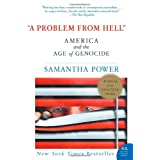 A Problem from Hell: America and the Age of Genocide ~ Samantha Power