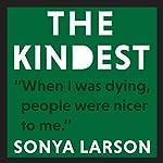 The Kindest | Sonya Larson