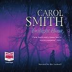 Twilight Hour | Carol Smith