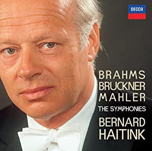 Bernard Haitink conducts the complete symphonies of Brahms, Bruckner & Mahler