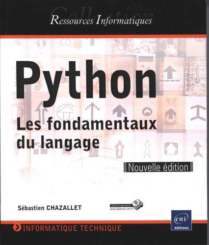 Python – Les fondamentaux du langage [Nouvelle édition]