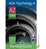 img - for AQA Psychology A A2 Revision Guide (Paperback) - Common book / textbook / text book