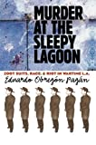 Murder at the Sleepy Lagoon: Zoot Suits, Race, and Riot in Wartime L.A. [Paperback] [2006] (Author) Eduardo Obregon Pagan