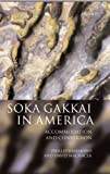 img - for Soka Gakkai in America: Accommodation and Conversion by Phillip E. Hammond (1999-05-20) book / textbook / text book