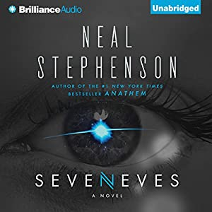 Seveneves: A Novel (       UNABRIDGED) by Neal Stephenson Narrated by Mary Robinette Kowal, Will Damron
