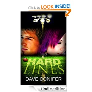 Free Kindle Book: Hard Lines, by Dave Conifer. Publication Date: October 8, 2012