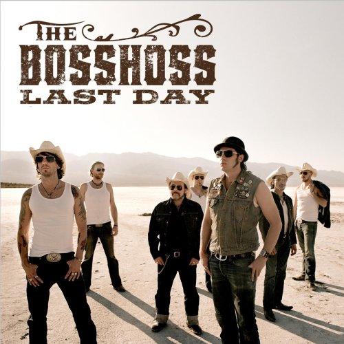The BossHoss - Last Day (Do or Die) CDS - Zortam Music