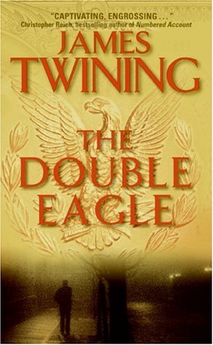 The Double Eagle James Twining
