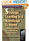 Strategic Learning in a Knowledge Economy (Knowledge Reader)