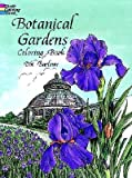 img - for Botanical Gardens Coloring Book   [COLOR BK-BOTANICAL GARDENS COL] [Paperback] book / textbook / text book