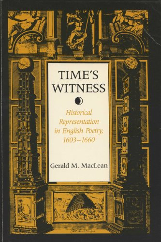Image for Time's Witness: Historical Representation in English Poetry, 1603-1660