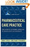 Pharmaceutical Care Practice: The Pat...