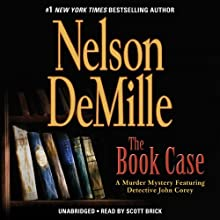 The Book Case: A Short Story Featuring Detective John Corey (       UNABRIDGED) by Nelson DeMille Narrated by Scott Brick