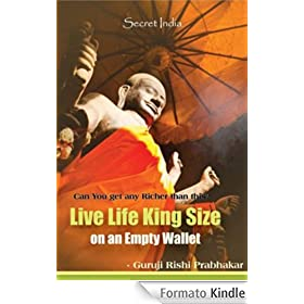 Live Life King Size On an Empty Wallet (English Edition)