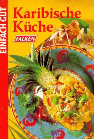 Bücher : Karibische Küche.
