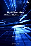 Liquid Materialities (Critical Food Studies) (0754679217) by Peter Atkins