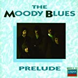 Prelude by Moody Blues (1998-06-30)