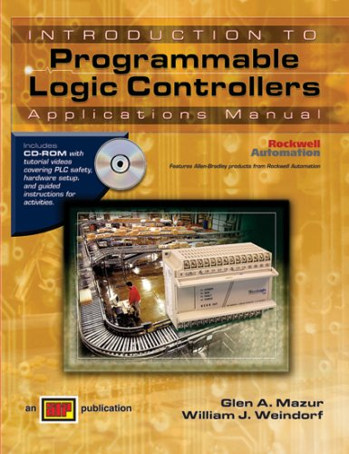 Introduction to Programmable Logic Controllers - Applications Manual - Amer Technical Pub - AT-1377 - ISBN: 0826913776 - ISBN-13: 9780826913777