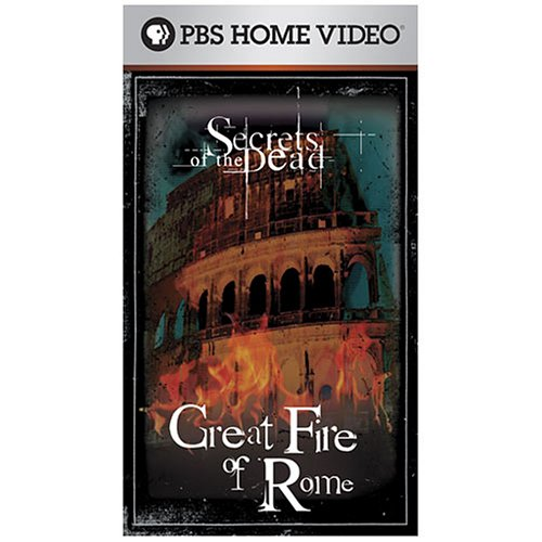 Secrets of the Dead: Great Fire of Rome [VHS]