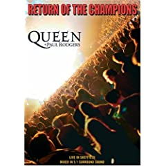 Queen and Paul Rogers - Return Of The Champions (2005)