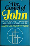 Gospel of John: An Expositional Commentary, Vol. 2 (0310214300) by Boice, James Montgomery