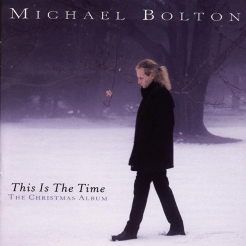 Michael Bolton - Ultimate Holiday Collection Cd 1 - Zortam Music