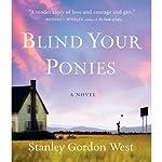 Blind Your Ponies   Stanley Gordon West