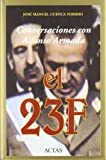 img - for Conversaciones Con Alfonso Armada: El 23f (Col-Leccio Reflexio) book / textbook / text book