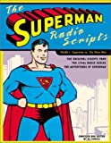 The Superman Radio Scripts: Superman Vs. the Atom Man