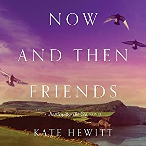 Now and Then Friends Audiobook