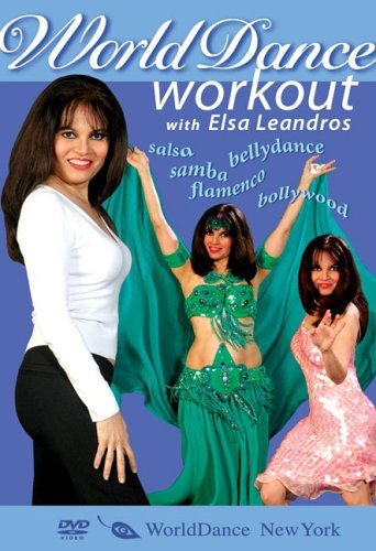 The World Dance Workout, with Elsa Leandros: Bellydance, Salsa, Samba, Flamenco, and Bollywood dance exercise (Salsa Workout Dvd compare prices)