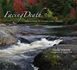 img - for Facing Death: A Companion in Words and Images: 1st (First) Edition book / textbook / text book