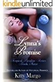 Lynna's Promise (Tropical Paradise Series Book 3)