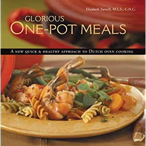 Glorious One-Pot Meals - Elizabeth Yarnell