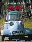The World's Strangest Automobiles
