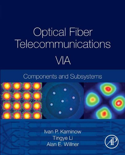optical-fiber-telecommunications-volume-via-components-and-subsystems-optics-and-photonics