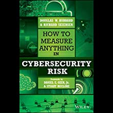 How to Measure Anything in Cybersecurity Risk | Livre audio Auteur(s) : Douglas W. Hubbard, Richard Seiersen Narrateur(s) : Patrick Cronin