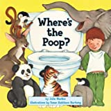 Where's the Poop? ~ Julie Markes